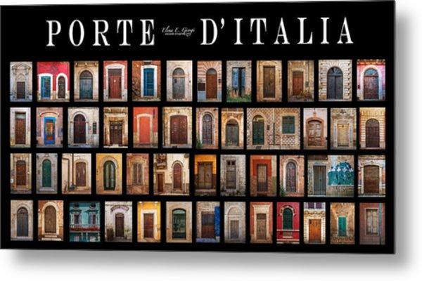 Porte D'italia Metal Print