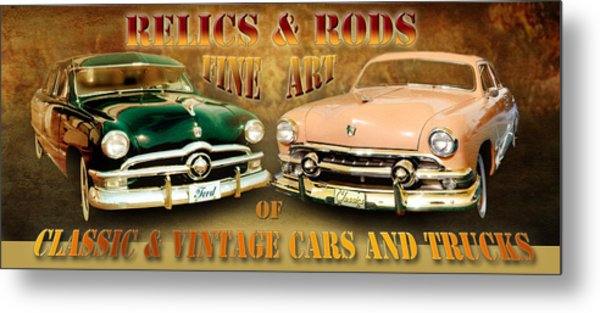 Relics And Rods Metal Print