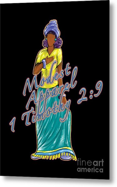 1 Timothy 2vs.9 Modest Apparel Metal Print