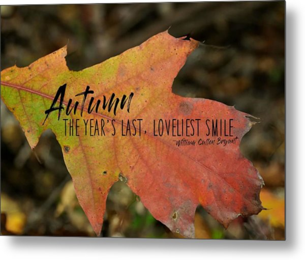 Turn A Leaf Quote Metal Print by JAMART Photography
