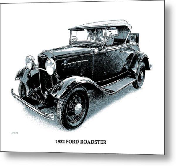 1932 Ford Roadster Metal Print