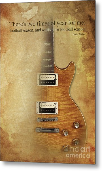 Darius Rucker Inspirational Quote, Electric Guitar Poster For Music Lovers And Musicians Metal Print