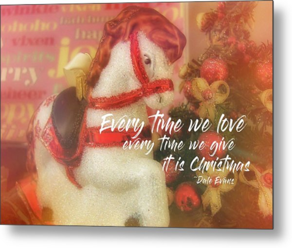 A Pony For Christmas Quote Metal Print by JAMART Photography