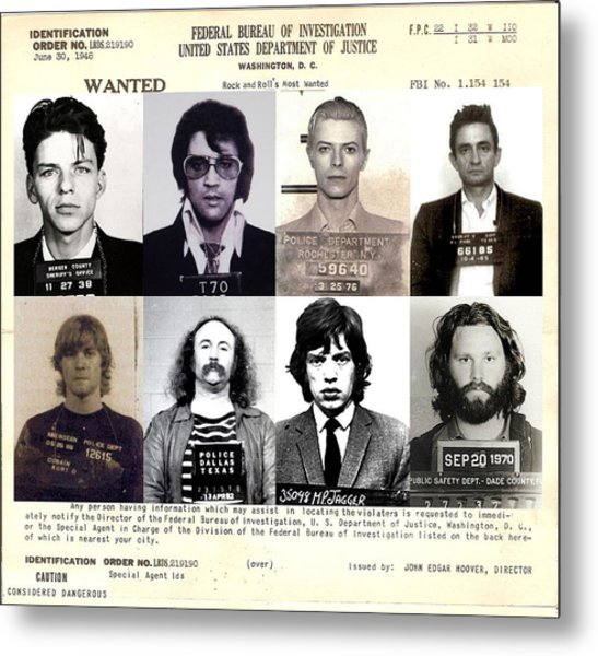 Rock And Roll's Most Wanted Metal Print