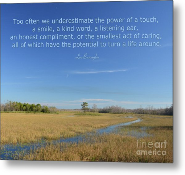 24- Too Often We Underestimate The Power Of A Touch Metal Print