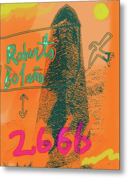 2666 Roberto Bolano  Poster  Metal Print