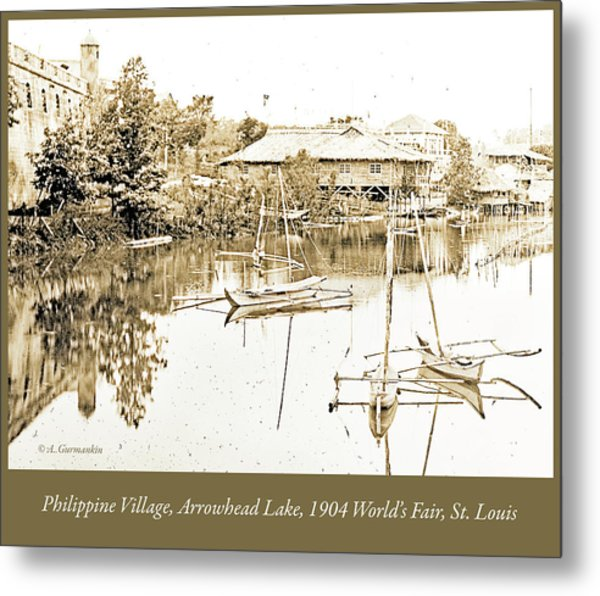 Arrow Head Lake, Philippine Village, 1904 Worlds Fair, Vintage P Metal Print