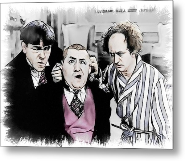 3 Stooges Can You Hear Me Now Metal Print by Dwayne  Graham
