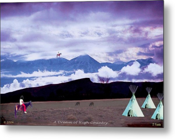 A Dream Of High Country Metal Print