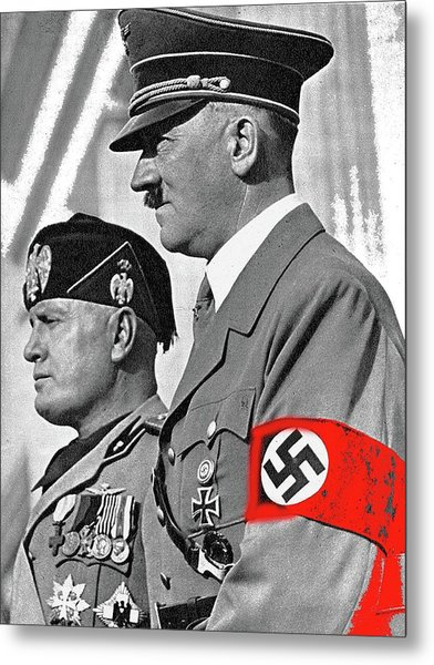 Adolf Hitler And Fellow Fascist Dictator Benito Mussolini October 26 1936 Number Three Color Added  Metal Print
