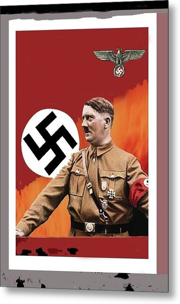 Adolf Hitler In Color With Nazi Symbols Unknown Date Additional Color Added 2016 Metal Print