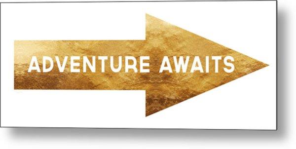 Adventure Awaits- Art By Linda Woods Metal Print