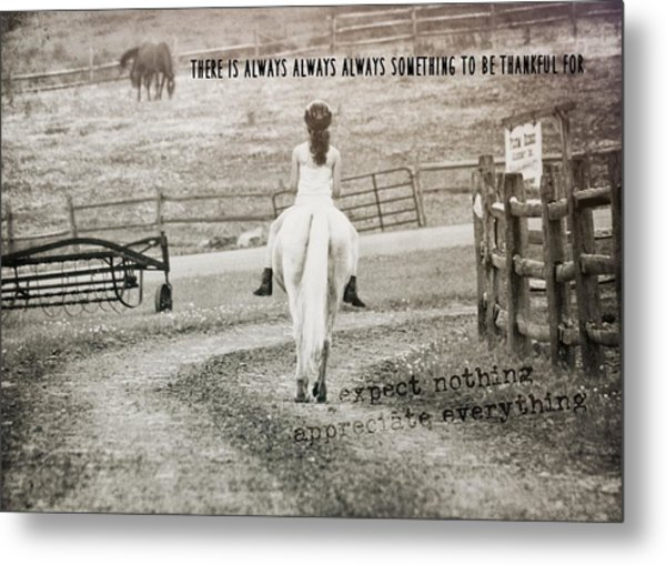 After The Ride Quote Metal Print by JAMART Photography