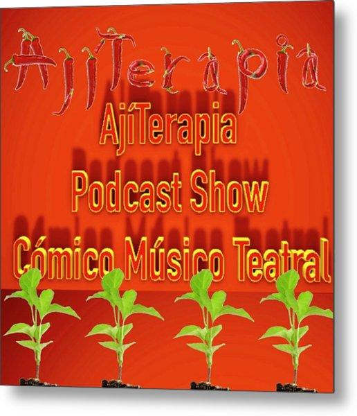 Ajiterapia Podcast Metal Print