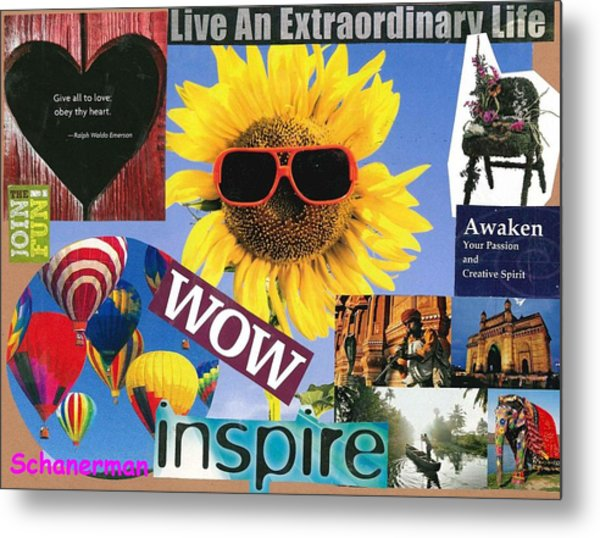 All Of Life Can Inspire Metal Print