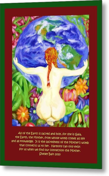 All Of The Earth Is Sacred Love Your Mother Metal Print