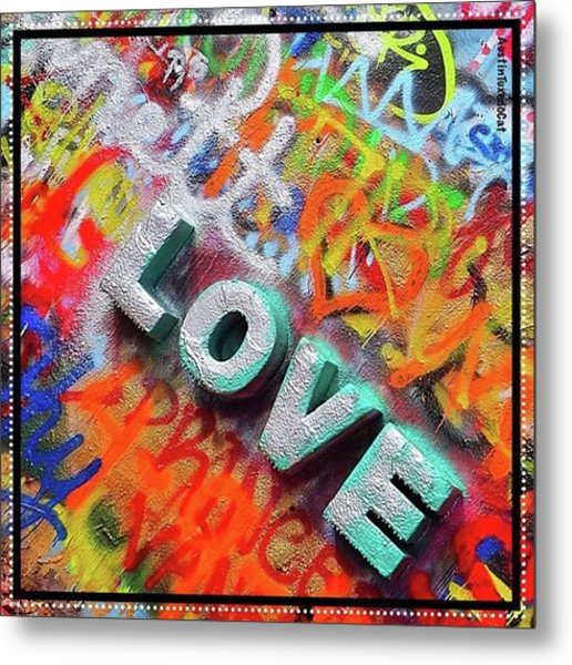 All You Need Is #love. And Maybe Metal Print