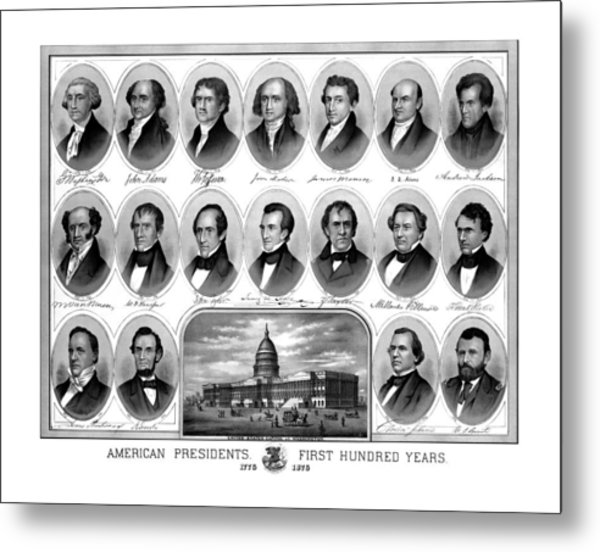 American Presidents First Hundred Years Metal Print