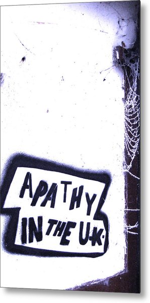 Apathy In The Uk Metal Print by Joshua Ackerman