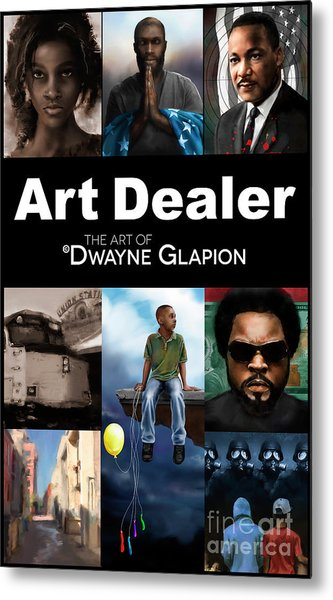 Metal Print featuring the digital art Art Dealer Promo 1 by Dwayne Glapion