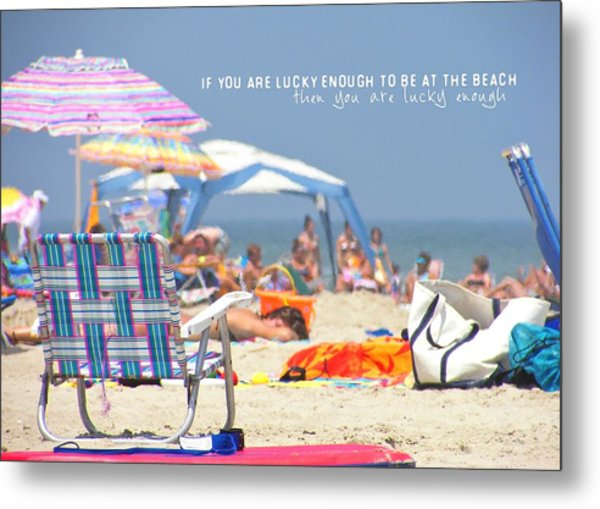 At The Beach Quote Metal Print by JAMART Photography