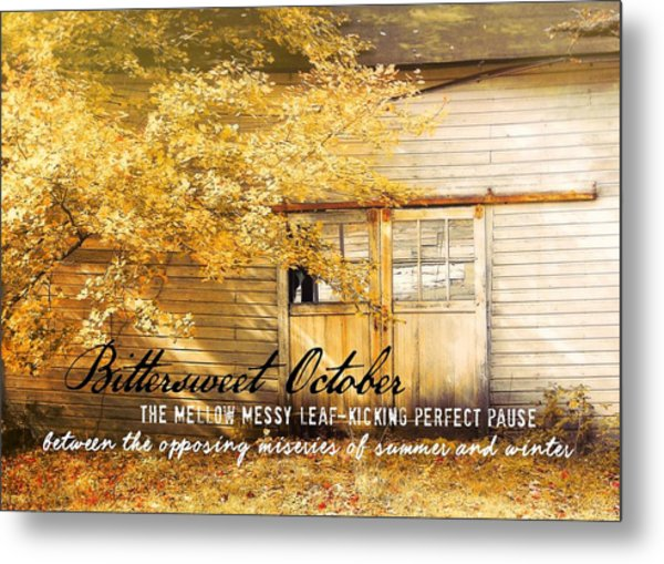 Autumn Light Quote Metal Print by JAMART Photography