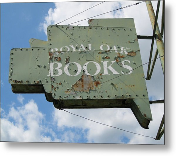 A Sign Of The Times Metal Print