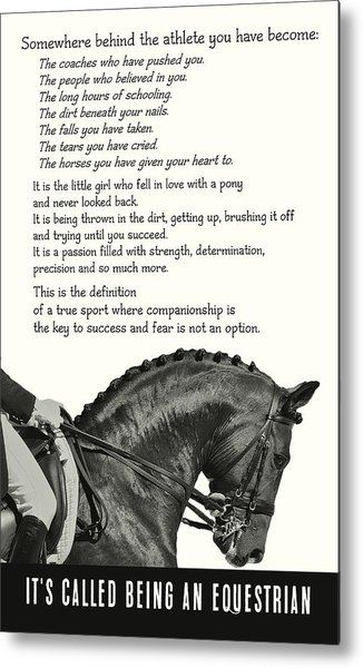 Be Equestrian Quote Metal Print by JAMART Photography