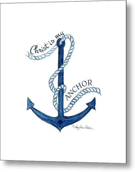 Beach House Nautical Ship Christ Is My Anchor Metal Print