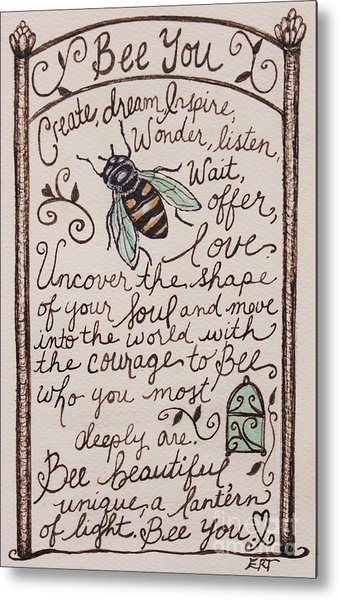 Bee You Metal Print