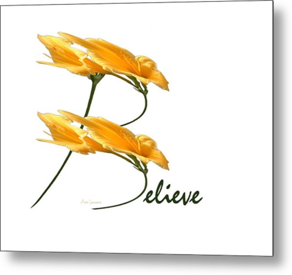 Believe Shirt Metal Print