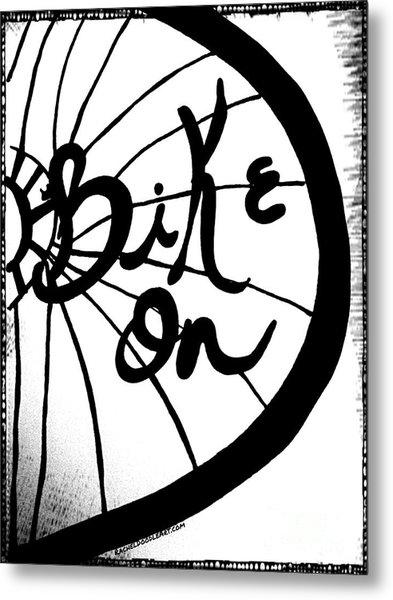Metal Print featuring the drawing Bike On by Rachel Maynard