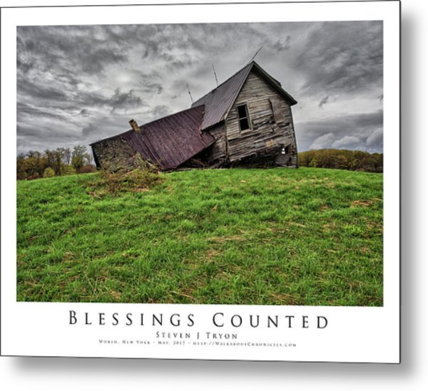 Blessings Counted Metal Print by Steven Tryon