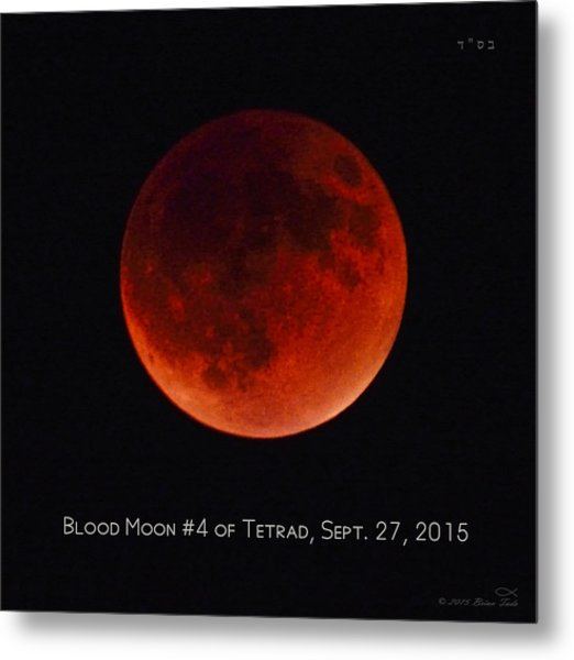 Blood Moon #4 Of Tetrad, Without Location Label Metal Print
