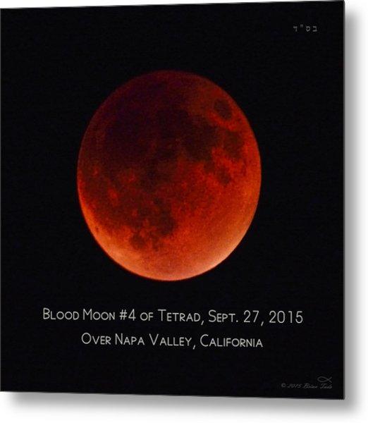 Blood Moon #4 Of 2014-2015 Tetrad Metal Print