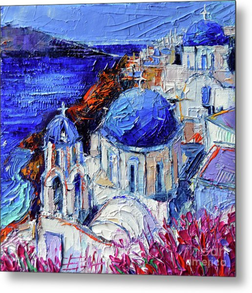 Blue Domed Churches In Oia Santorini - Mini Cityscape 08 - Palette Knife Oil Painting Metal Print