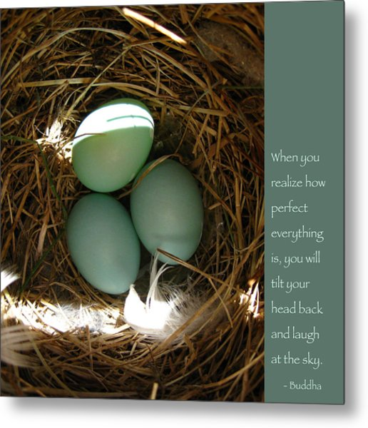 Bluebird Eggs With Buddha Quote Metal Print