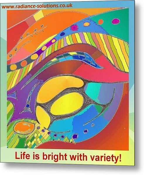 Bold Organic - Life Is Bright With Variety Metal Print