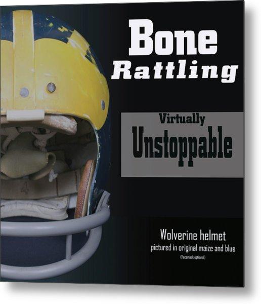 Bone Rattling Virtually Unstoppable Metal Print