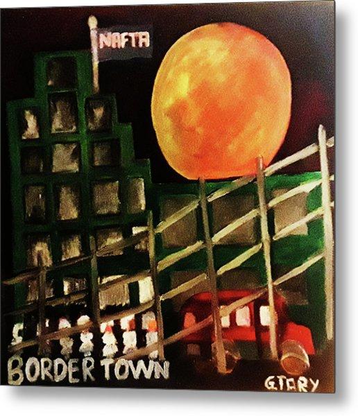 Border Town Metal Print