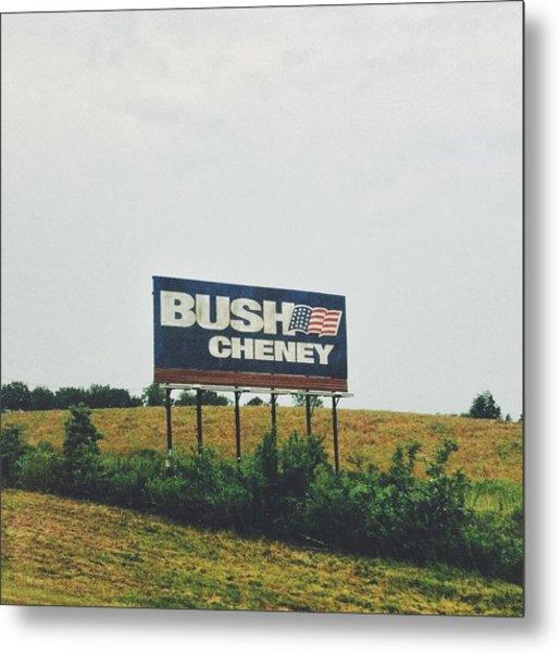 Bush Cheney 2011 Metal Print