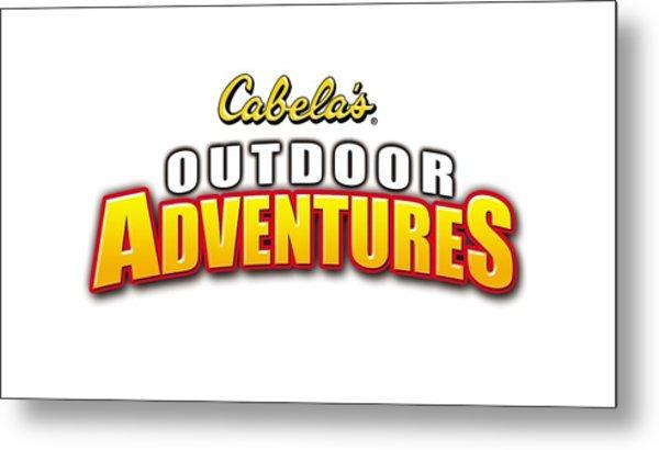 Cabela's Outdoor Adventures Metal Print