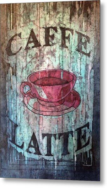 Caffe Latte Metal Print