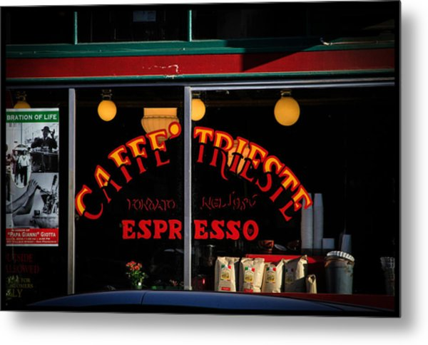 Caffe Trieste Espresso Window Metal Print