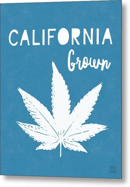 California Grown Cannabis- Art By Linda Woods Metal Print