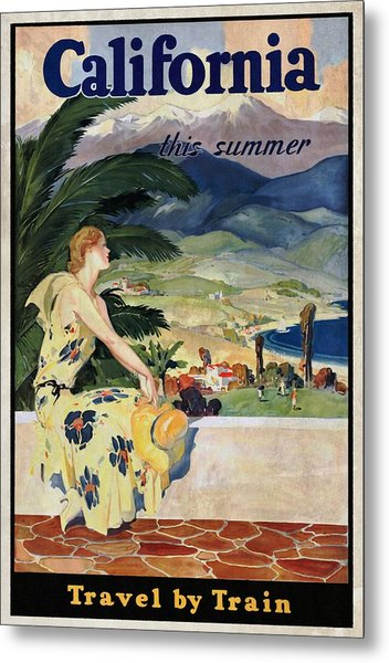 California This Summer - Travel By Train - Vintage Poster Vintagelized Metal Print