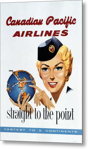 Canadian Pacific Airlines - Straight To The Point - Retro Travel Poster - Vintage Poster Metal Print