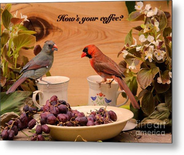 Cardinal Coffee Metal Print