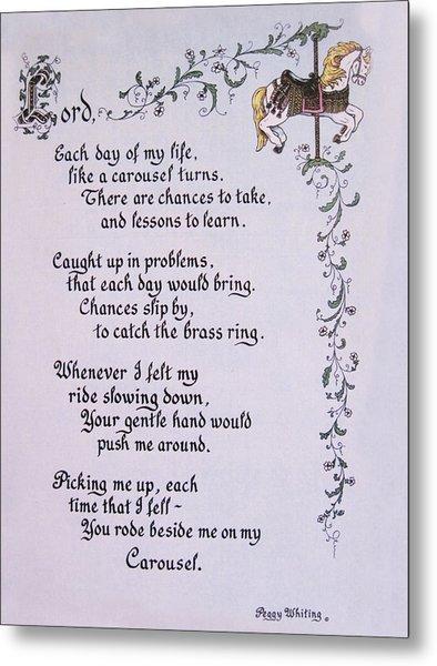 Carousel Poem Metal Print by Peg Whiting