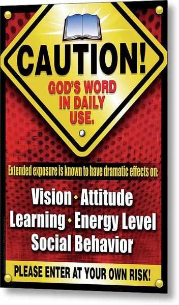 Caution God's Word In Daily Use Metal Print